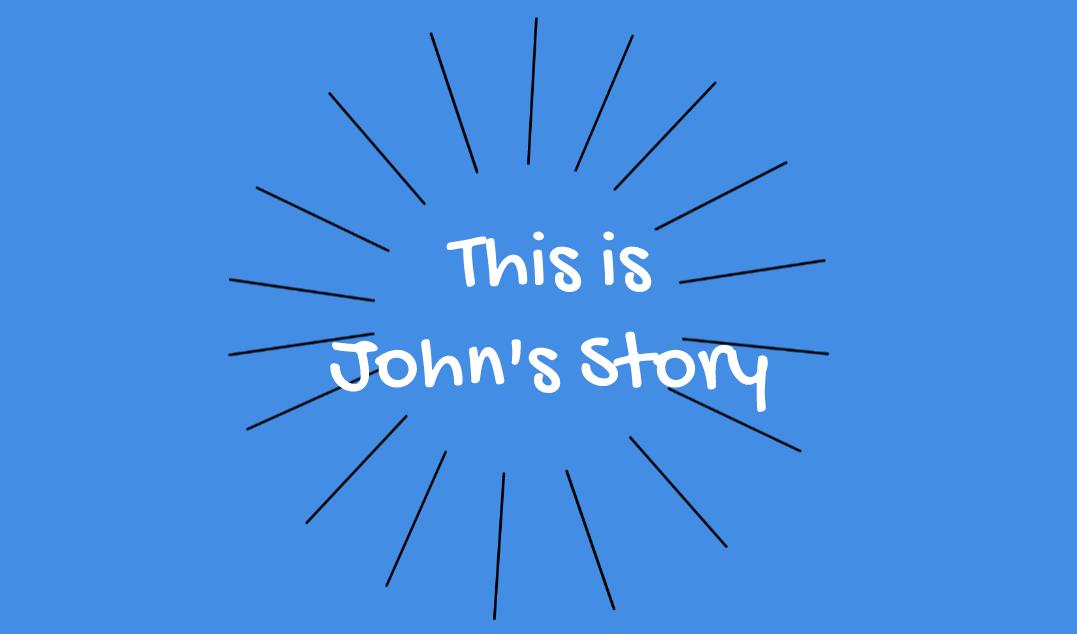 BWRT - John's Story